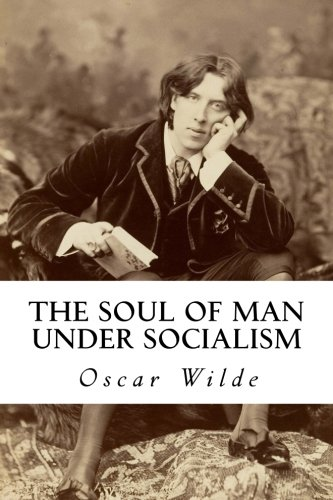 9781517354855: The Soul of Man under Socialism