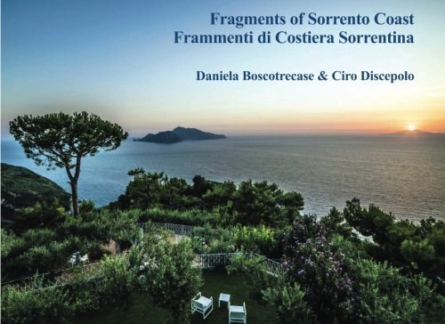 9781517356040: Fragments of Sorrento Coast: Frammenti di Costiera Sorrentina