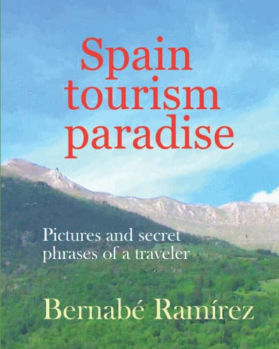 9781517356415: Spain, Tourism paradise (Spain, Turism paradise) (Volume 1)
