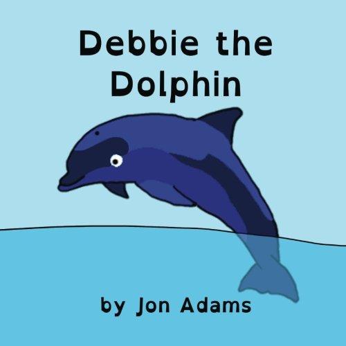 9781517357245: Debbie the Dolphin