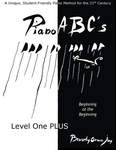 9781517358495: Piano ABC's Level One PLUS: Beginning at the Beginning