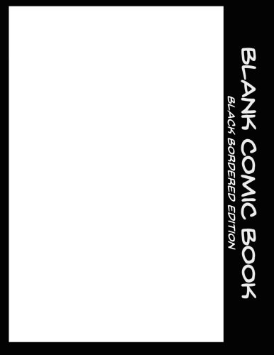 9781517360580: Blank Comic Book: Black Bordered Edition: Volume 4 (Make Your Own Comic Book)
