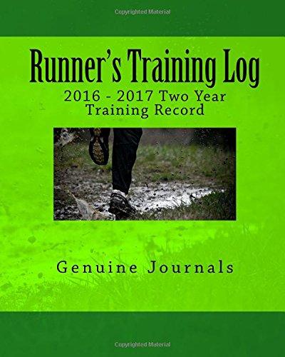9781517361754: Runner's Training Log: 2016 - 2017 Two Year Training Record