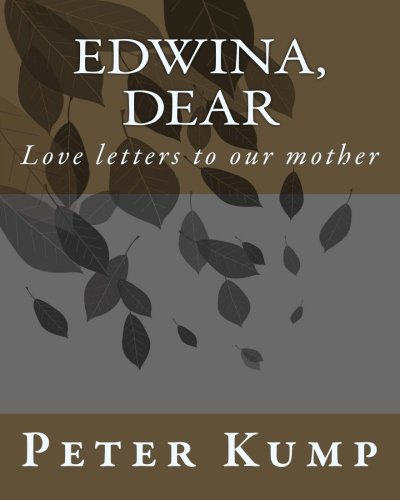 9781517361983: Edwina, Dear: Love letters to our mother