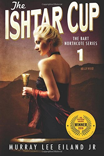 9781517362287: The Ishtar Cup (The Bart Northcote Series) (Volume 1)