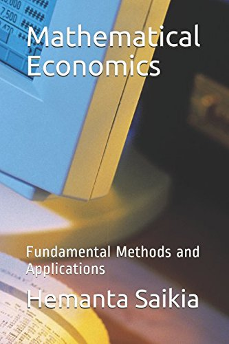 9781517363383: Mathematical Economics: Fundamental Methods and Applications