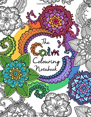 9781517363734: The Calm Colouring Notebook: Creative Art Therapy For Adults