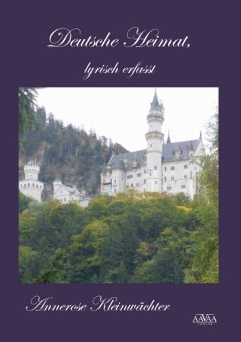 9781517364076: Deutsche Heimat - lyrisch erfasst Print-Version
