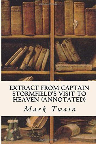 9781517365172: Extract from Captain Stormfield's Visit to Heaven (annotated)