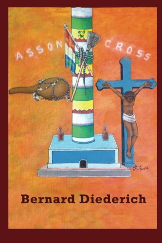 9781517365820: The Asson and the Cross: The Evangelization of Haiti