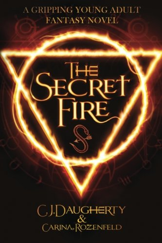 9781517366872: The Secret Fire (The Alchemist Chronicles) (Volume 1)