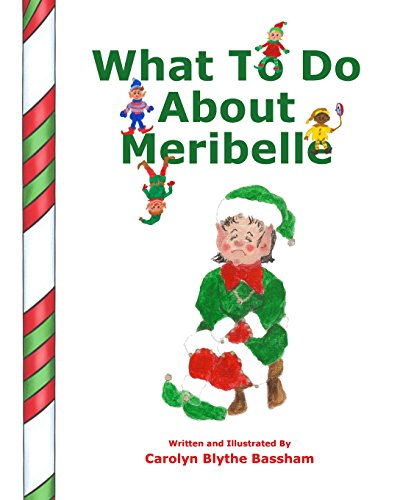 9781517367091: What To Do About Meribelle