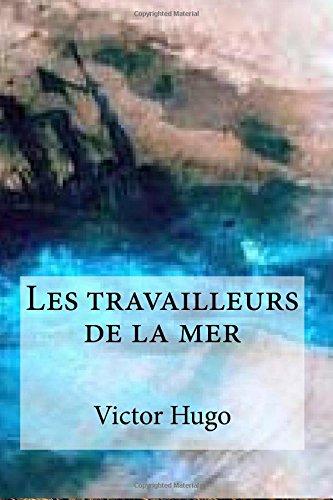 9781517372576: Les travailleurs de la mer (French Edition)