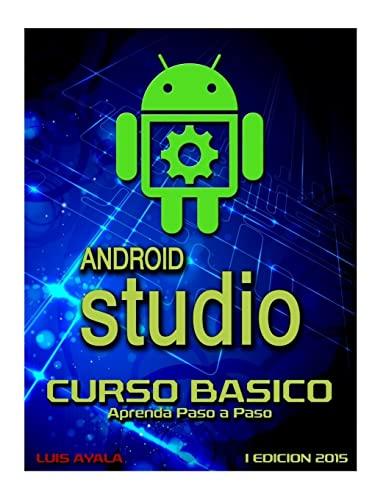 9781517372736: Android Studio Curso Basico: Aprenda paso a paso