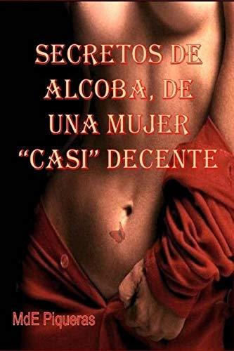 9781517373665: Secretos de alcoba, de una mujer