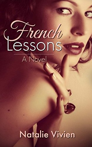 9781517374044: French Lessons