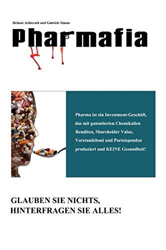 9781517376857: Pharmafia (Auflage) (Volume 1) (German Edition)