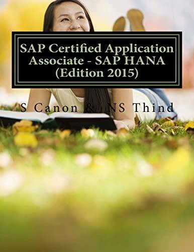 9781517378301: SAP Certified Application Associate - SAP HANA (Edition 2015)