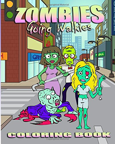 9781517378585: Zombie Coloring Book: Zombies Going Walkies