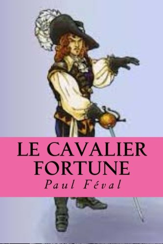 9781517380557: Le cavalier Fortune (French Edition)