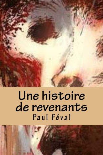9781517381233: Une histoire de revenants.