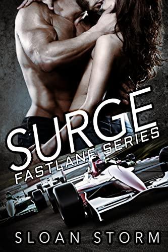 9781517381523: Surge: Bad Boy Racing Romance (Fastlane Series) (Volume 1)