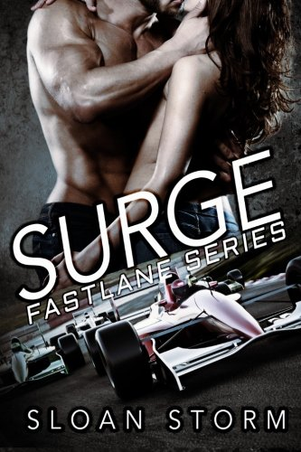 9781517381523: Surge: Bad Boy Racing Romance (Fastlane Series) (Volume 1)