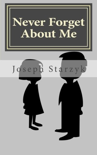 Never Forget About Me: Joseph Starzyk