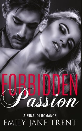 9781517387280: Forbidden Passion (Bend To My Will #1)