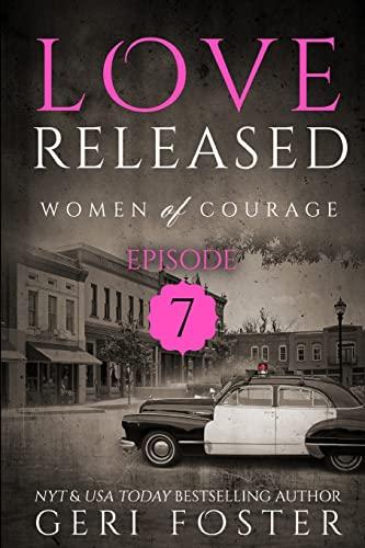 9781517387402: Love Released - Book 7 (Volume 7)