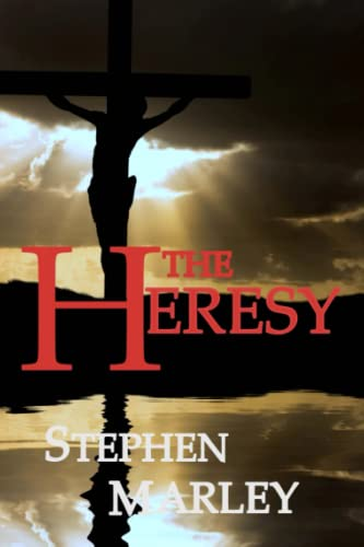9781517387976: The Heresy