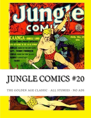 9781517390723: Jungle Comics #20: The Golden Age Classic - All Stories - No Ads