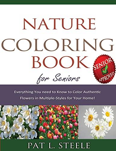 Nature Coloring Book For Seniors: Steele, Pat L.
