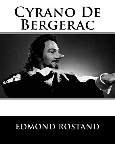 Cyrano de Bergerac (Paperback): MR Edmond Rostand
