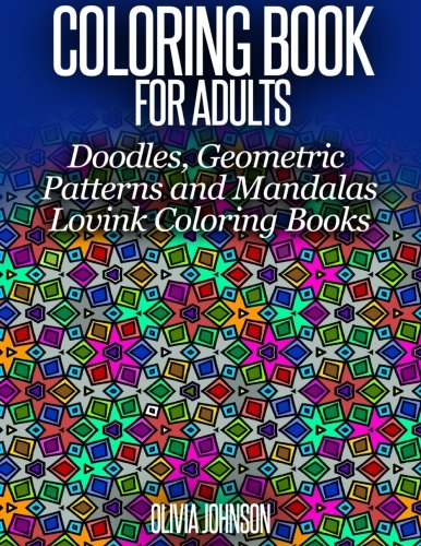 9781517391782: Coloring Book for Adults - Doodles, Geometric Patterns and Mandalas: Lovink Coloring Books