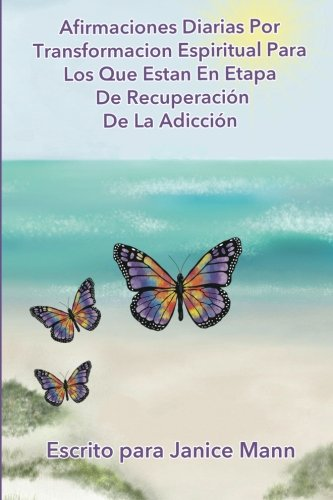 9781517392734: Afirmaciones Diarias Por Transformacion Espiritual Para Los Que Estan En Etapa De Recuperacion de Doce (Spanish Edition)