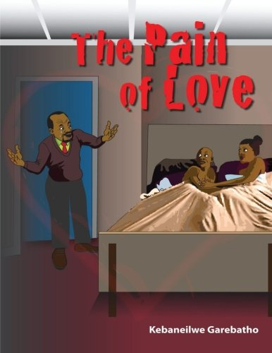 9781517393908: The Pain of Love: The Pain of Love