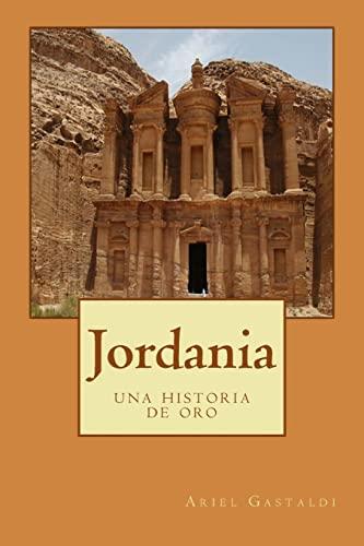 9781517396015: Jordania: una historia de oro (Spanish Edition)