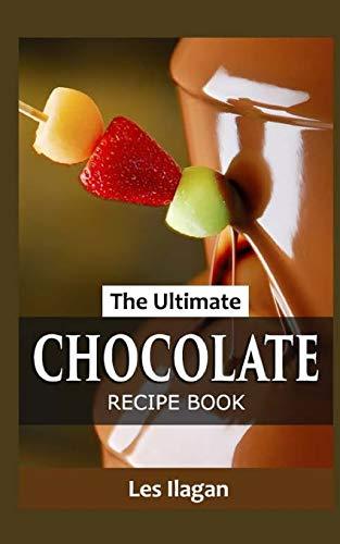 9781517398750: The Ultimate CHOCOLATE RECIPE BOOK