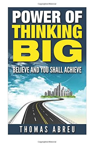 9781517400965: Power of Thinking Big