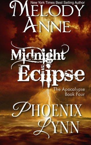 Midnight Eclipse (Rise of the Dark Angel) (Volume 4): Melody Anne