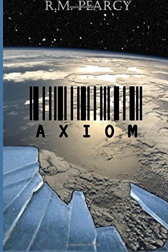 9781517403799: Axiom (Axiom Series) (Volume 1)