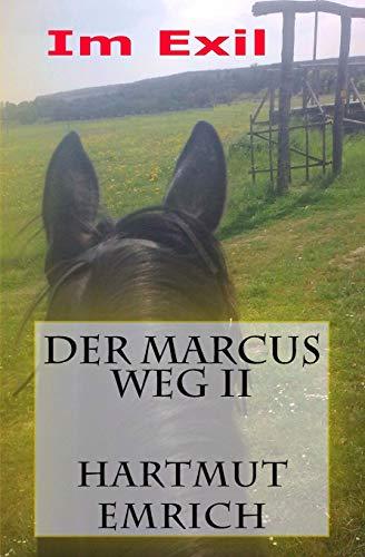 9781517404109: Der Marcus Weg II: Das Exil (Volume 2) (German Edition)