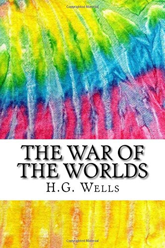 9781517404802: The War of the Worlds: Includes MLA Style Citations for Scholarly Secondary Sources, Peer-Reviewed Journal Articles and Critical Essays (Squid Ink Classics)