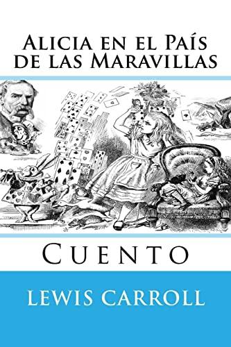 9781517407438: Alicia en el Pais de las Maravillas: Cuento (Spanish Edition)