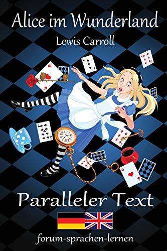 Alice im Wunderland / Alice in Wonderland: Carroll, Lewis