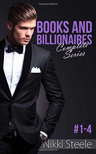 9781517410209: Books and Billionaires: A Sexy Billionaire Romance