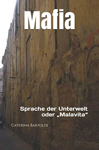 """9781517411145: Mafia: Sprache der Unterwelt oder """"Malavita"""" (Volume 3) (German Edition)"""