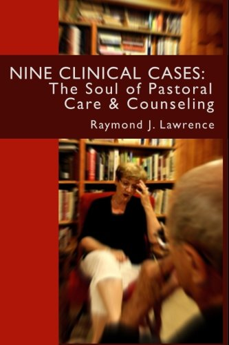 9781517411305: Nine Clinical Cases:: The Soul of Pastoral Care and Counseling
