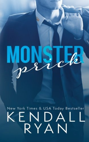 9781517411503: Monster Prick (An Older Brother's Best Friend Romance)